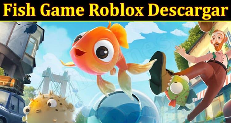 Gaming Tips Fish Game Roblox Descargar