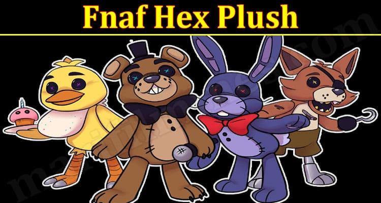 Gaming Tips Fnaf Hex Plush