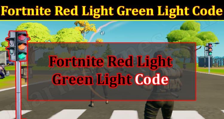 Gaming Tips Fortnite Red Light Green Light Code