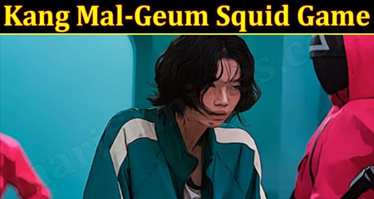 Gaming Tips Kang Mal-Geum Squid Game