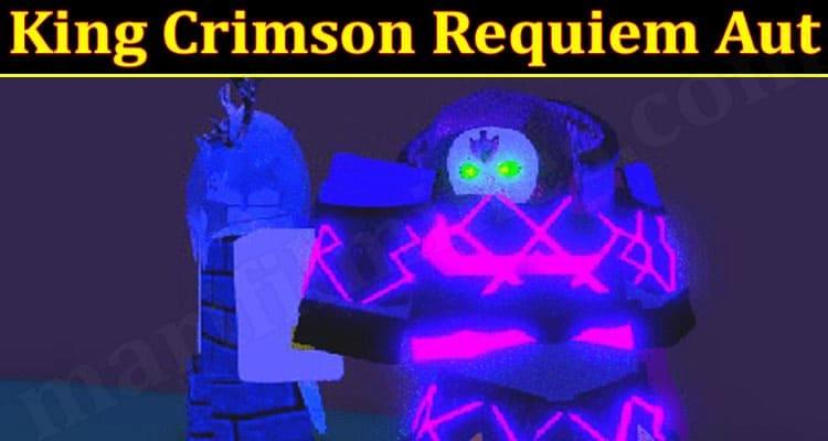Gaming Tips King Crimson Requiem Aut