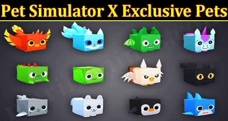Gaming Tips Pet Simulator X Exclusive Pets