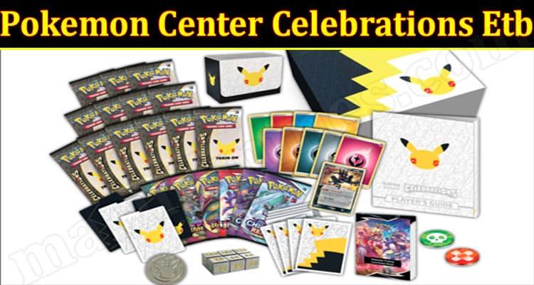 Gaming Tips Pokemon Center Celebrations Etb.