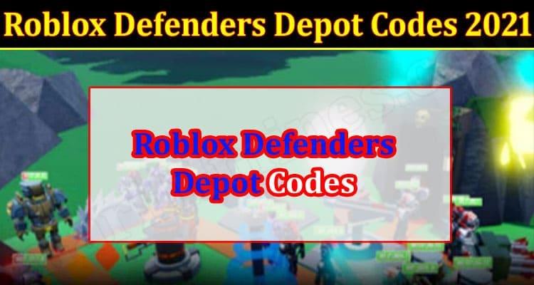 Gaming Tips Roblox Defenders Depot Codes