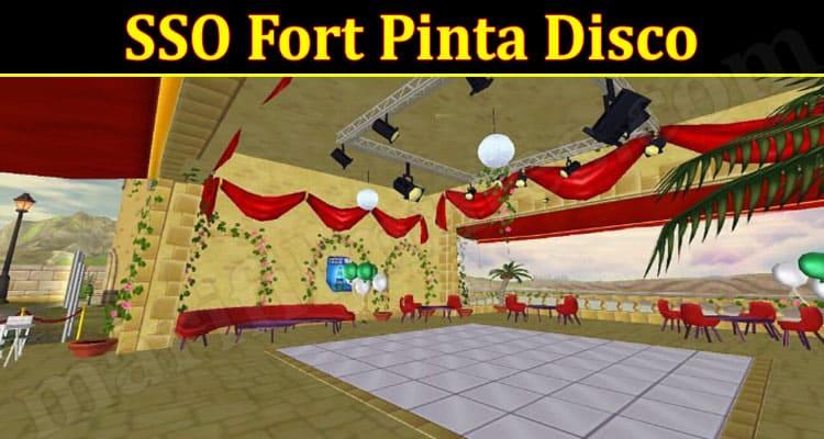 Gaming Tips SSO Fort Pinta Disco