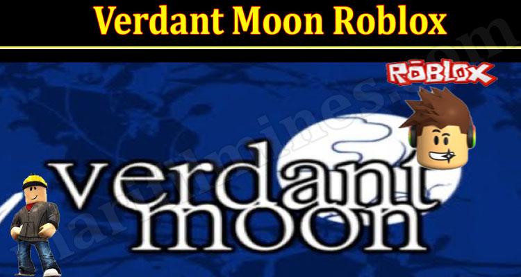 Gaming Tips Verdant Moon Roblox
