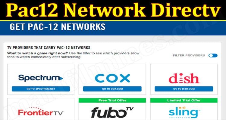 Lates News Pac12 Network Directv