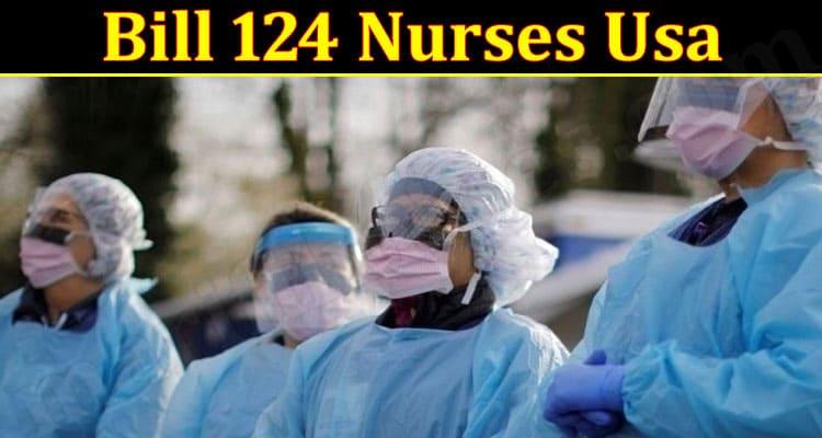 Latest Information Bill 124 Nurses Usa