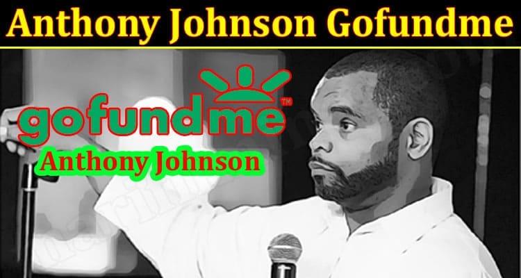 Latest News Anthony Johnson Gofundme