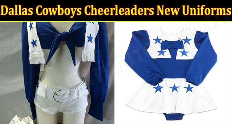 Latest News Dallas Cowboys Cheerleaders New Uniforms