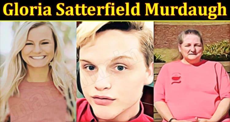 Latest News Gloria Satterfield Murdaugh