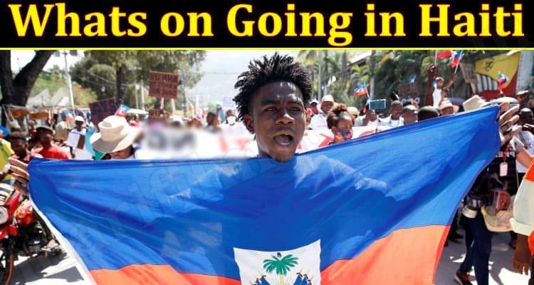 Latest News Going in Haiti