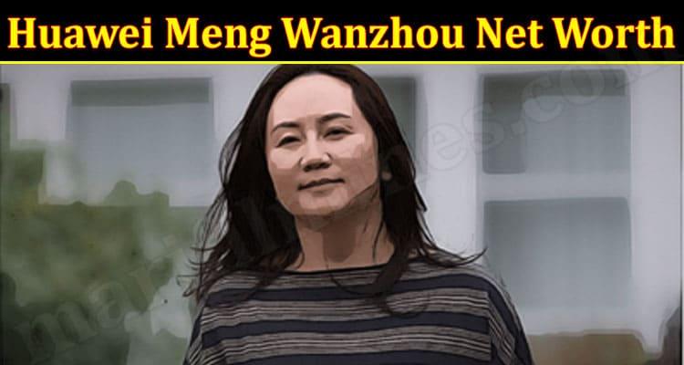 Latest News Huawei Meng Wanzhou