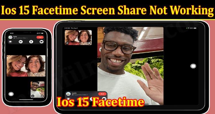 Latest News Ios 15 Facetime Screen Share