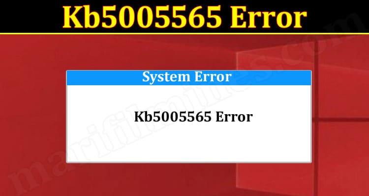 Latest News Kb5005565 Error