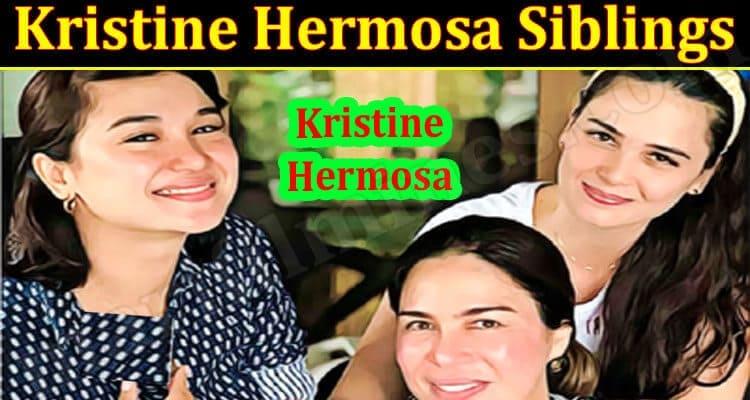 Latest News Kristine Hermosa Siblings