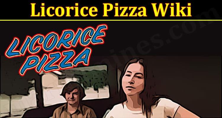 Latest News Licorice Pizza Wiki