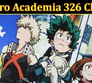 Latest News My Hero Academia 326 Chapter