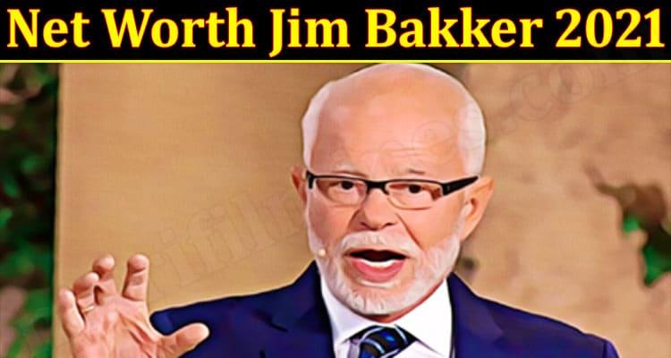 Latest News Net Worth Jim Bakker