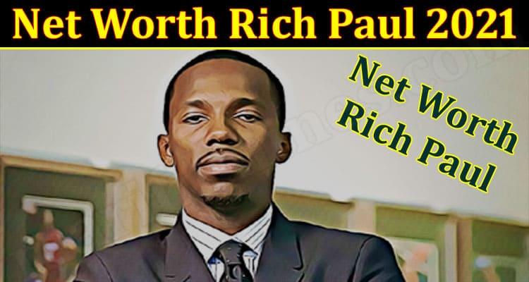 Latest News Net Worth Rich Paul