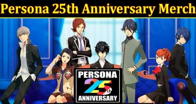 Latest News Persona 25th Anniversary Merch