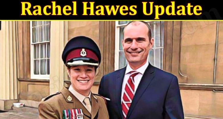 Latest News Rachel Hawes Update