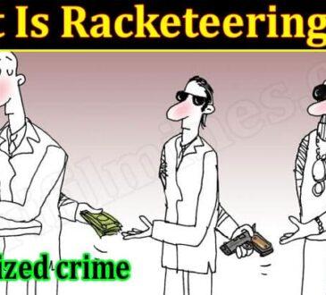 Latest News Racketeering