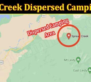 Latest News Spread Creek Dispersed Camping Area
