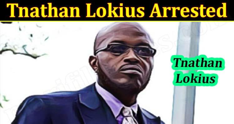 Latest News Tnathan Lokius Arrested