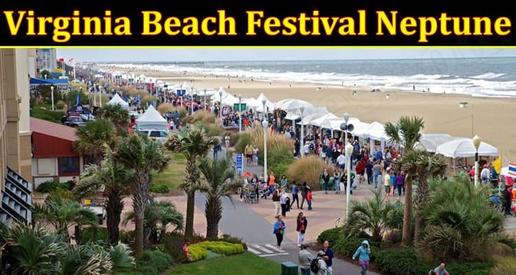 Latest News Virginia Beach Festival Neptune