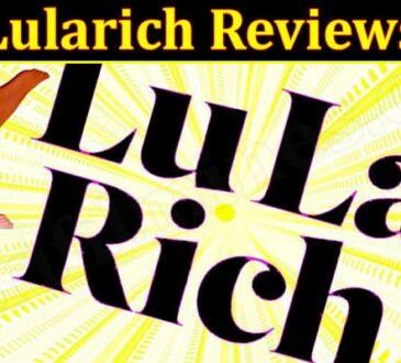 Lularich Online Website Reviews