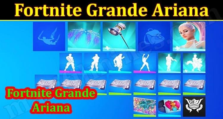 gaming Tips Fortnite Grande Ariana