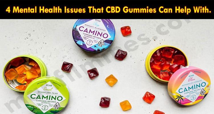 4 Mental Health Issues That CBD Gummies