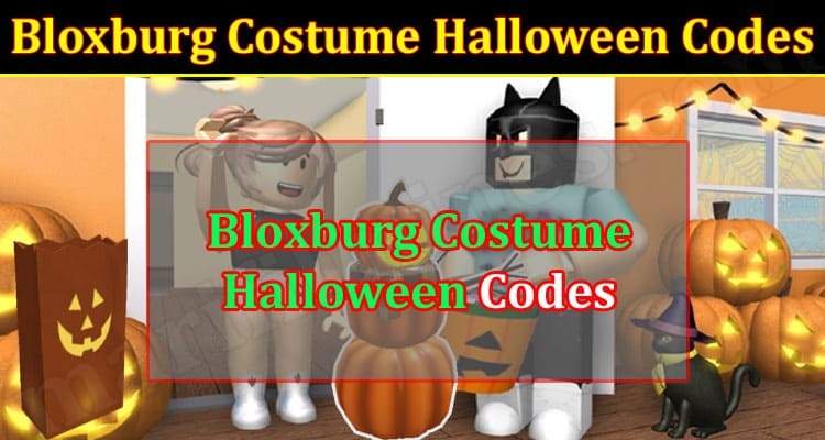 Gaming Tips Bloxburg Costume Halloween Codes