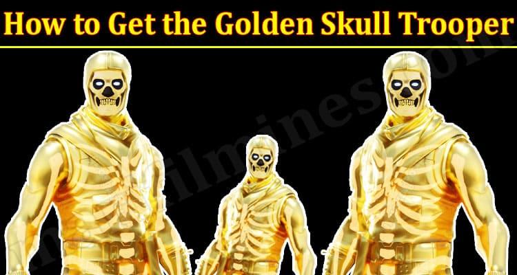 Gaming Tips Get the Golden Skull Trooper
