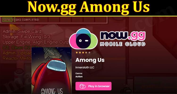 Gaming Tips Now.gg Among Us