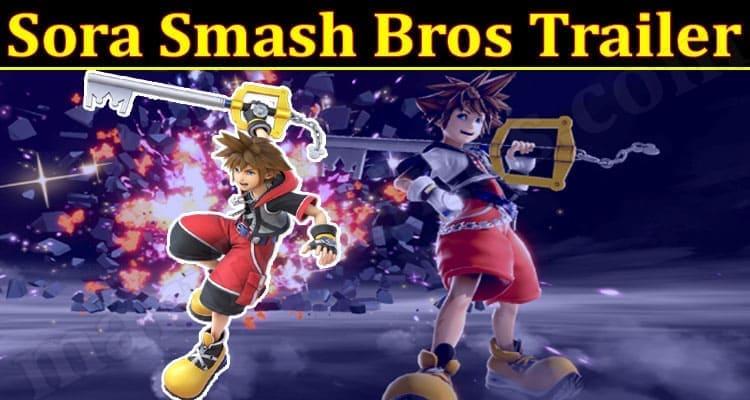 Gaming Tips Sora Smash Bros Trailer