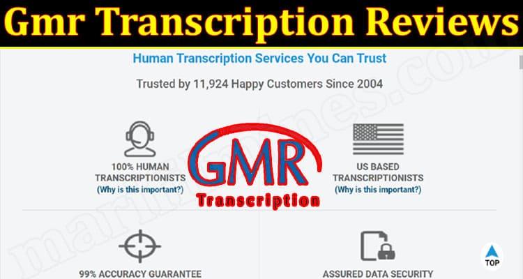 Gmr Transcription Online Website Reviews