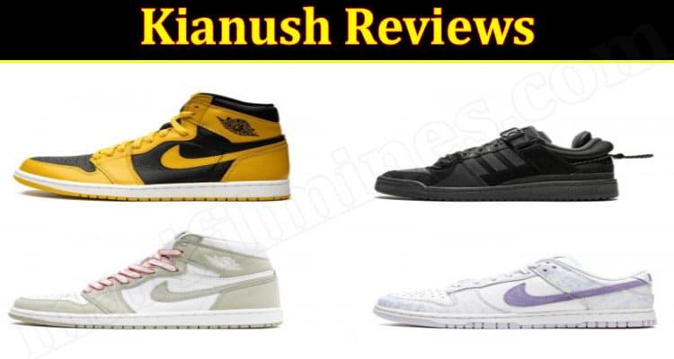 Kianush Online Websites Reviews