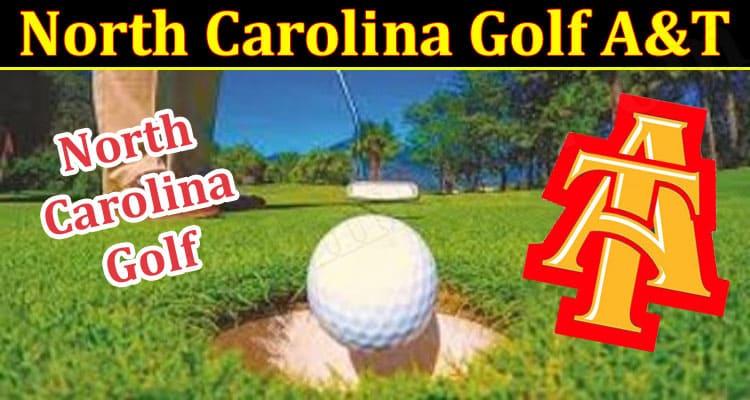 Latest News Carolina Golf A&T