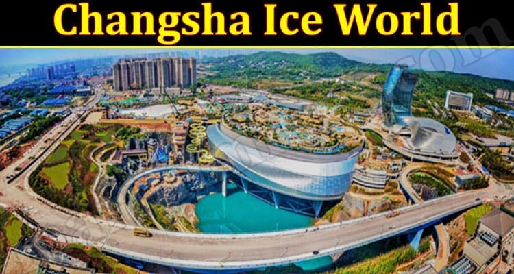 Latest News Changsha Ice World