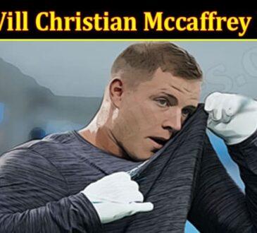 Latest News Christian Mccaffrey Be Back