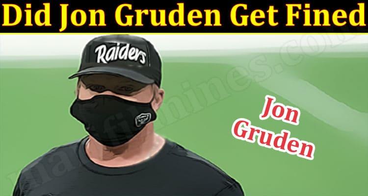 Latest News Did Jon Gruden Get Fined