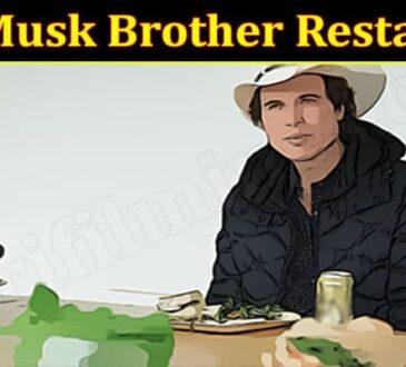 Latest News Elon Musk Brother Restaurant
