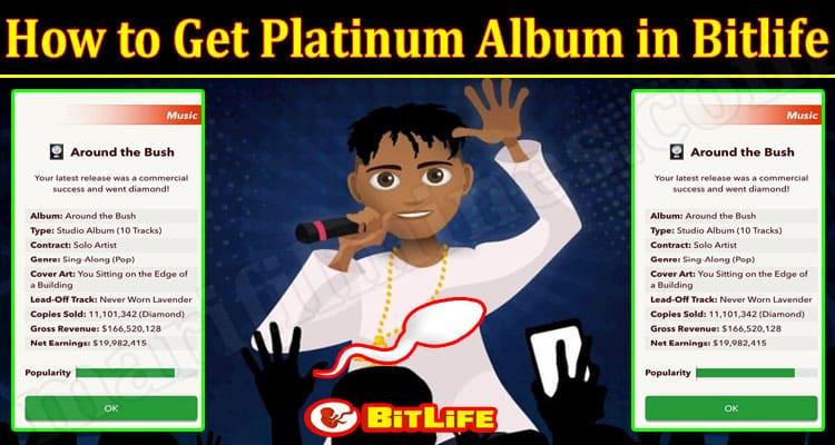 Latest News Get Platinum Album in Bitlife