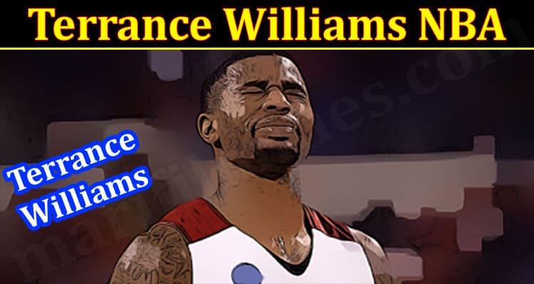 Latest News Terrance Williams NBA