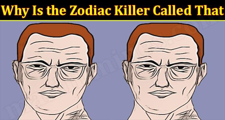 Latest News Zodiac Killer Called That