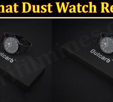 Lowmat Dust Watch Online Website Review